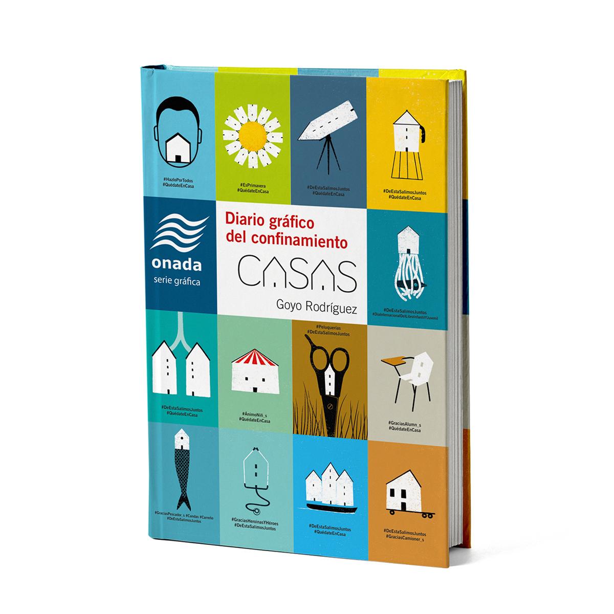 Casas. Diario gráfico del confinamiento. Portada Libro ilustrado by Goyo Rodríguez