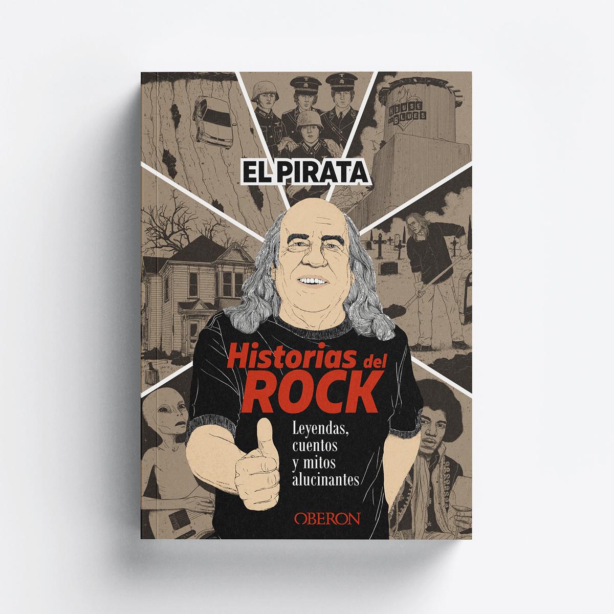 El Pirata. Historias del Rock. Ilustrado by Goyo Rodríguez